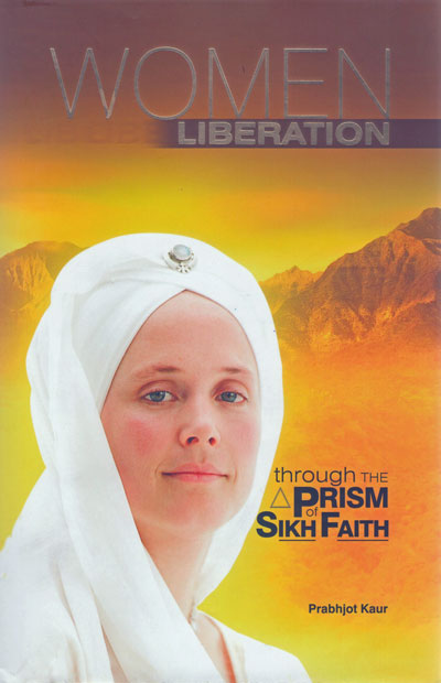 WOMEN LIBERATION- through the prism of Sikh Faith